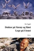 Doktor på Værøy og Røst ; Lege på Utrøst
