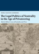 The legal politics of neutrality in the age of privateering