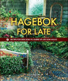 Hagebok for late