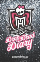 Monster High. Drop dead diary