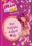 Mia and Me. Mia og meg. Min magiske dagbok
