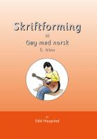 Skriftforming til Gøy med norsk