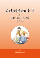 Arbeidsbok 3 til Gøy med norsk