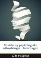 Psykologiske og sosiale utfordringer i hverdagen