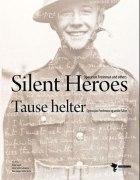 Silent heroes = Tause helter : operasjon Freshman og andre falne