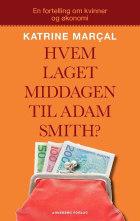 Hvem laget middagen til Adam Smith?
