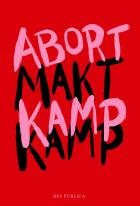 Abortkamp - maktkamp