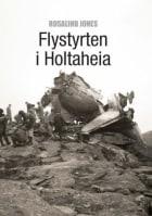 Flystyrten i Holtaheia