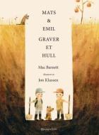 Mats & Emil graver et hull