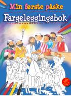 Min første påske. Fargeleggingsbok. Les og fargelegg fortellingen om den første påsken
