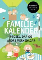 Familiekalender. Fødsel, dåp og andre merkedagar