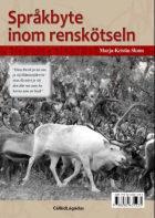 Språkbyte inom renskötseln = Giellamolsun sámi boazodoalus