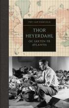 Thor Heyerdahl og jakten på Atlantis