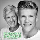 Johannes & morfar
