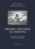 Medier, historie og mening