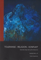 Toleranse - religion - konflikt
