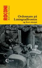 Ordonnans på Leningradfronten og livet etterpå