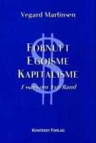 Fornuft, egoisme, kapitalisme