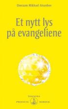 Et nytt lys på evangeliene