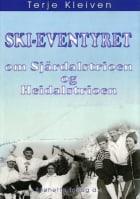 Ski-eventyret om Sjårdalstrioen og Heidalstrioen