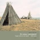 En reise i sameland = Viaggio nelle terre dei lapponi = Mátki sámis
