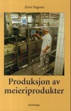 Produksjon av meieriprodukter