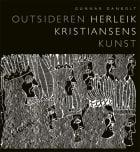 Outsideren Herleik Kristiansens kunst