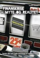 Finansmarknadskrise - myte og realitet