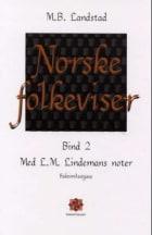 Norske folkeviser. Bd. 1-2