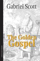 The golden gospel