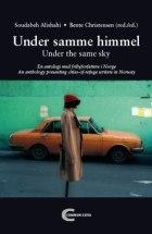 Under samme himmel = Under the same sky : an anthology