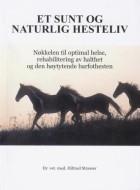 Et sunt og naturlig hesteliv