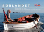 Sørlandet = Southern Norway : an adventure for everyone