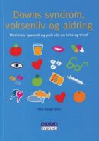 Downs syndrom, voksenliv og aldring