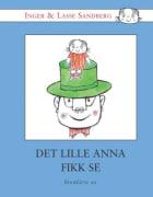 Det Lille Anna fikk se
