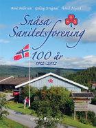 Snåsa Sanitetsforening 100 år