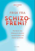 Frisk fra schizofreni?