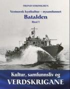 Vestnorsk kystkultur - øysamfunnet Batalden