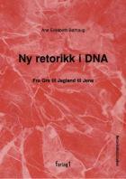 Ny retorikk i DNA