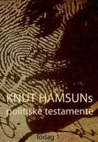 Knut Hamsuns politiske testamente