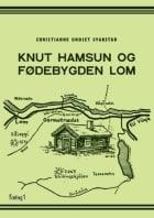 Knut Hamsun og fødebygden Lom