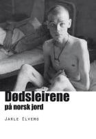 Dødsleirene på norsk jord