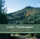 Livet i Fjellskogene