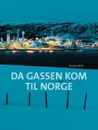 Da gassen kom til Norge