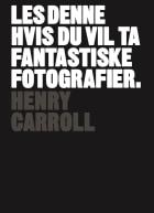Les denne hvis du vil ta fantastiske fotografier
