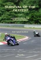 Survival of the fastest, eller Hvordan overleve på motorsykkel