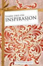 Vakre ord om inspirasjon
