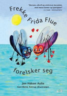 Frekke Frida Flue forelsker seg