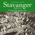 Stavanger før i tiå