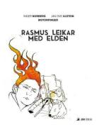 Rasmus leikar med elden